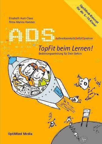 ADS - Topfit beim Lernen - Elisabeth Aust-Claus, Petra-Marina Hammer