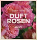 Duftrosen - Gary Rogers, Ursula Barth
