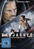 Carjacked - Michael Compton, Sherry Compton, Bennett Salvay