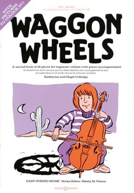 Waggon Wheels: Violoncello und Klavier. - Hugh Colledge, Katherine Colledge