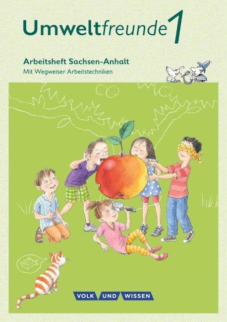Umweltfreunde 1. Schuljahr. Arbeitsheft Sachsen-Anhalt - Inge Koch