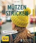Mützen stricken - Anja Lamm
