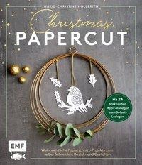 Christmas Papercut - Weihnachtliche Papierschnitt-Projekte zum selber schneiden, basteln und gestalten - Marie-Christine Hollerith
