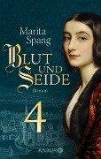 Blut und Seide - Marita Spang