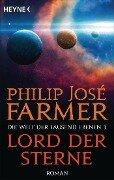 Lord der Sterne - Philip José Farmer