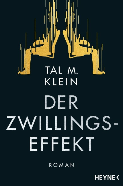 Der Zwillingseffekt - Tal M. Klein