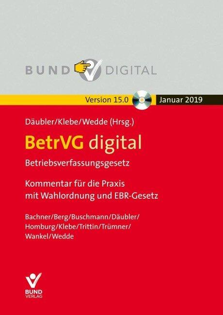 BetrVG digital Vers. 15.0 - Einzelbezug - Wolfgang Däubler, Michael Kittner, Thomas Klebe, Peter Wedde