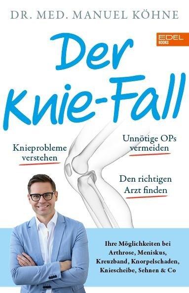 Der Knie-Fall - Manuel Köhne