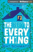 The Key to Every Thing - Pat Schmatz