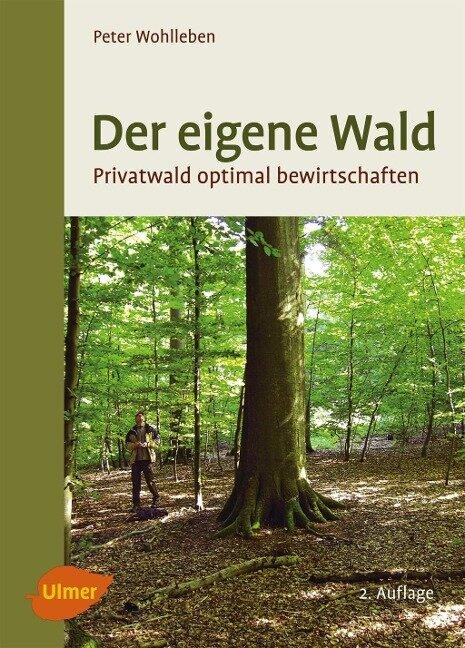 Der eigene Wald - Peter Wohlleben