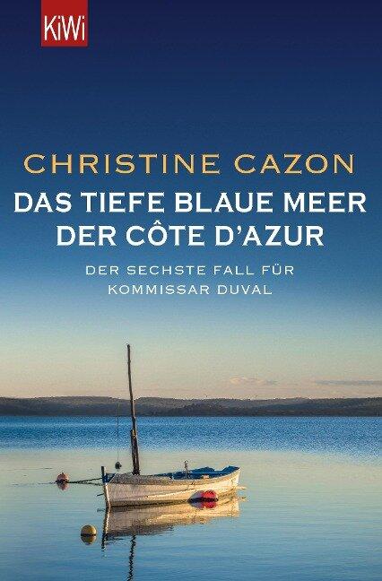 Das tiefe blaue Meer der Côte d'Azur - Christine Cazon