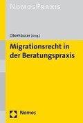 Das neue Migrationsrecht - Rainer M. Hofmann, Thomas Oberhäuser, Stefan Keßler