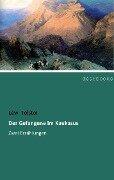 Der Gefangene im Kaukasus - Lew Tolstoi