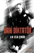 Dahi Diktatör - Ali Mehmet Celal Sengör