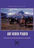 Auf neuen Pfaden - Erna Maria Prückl