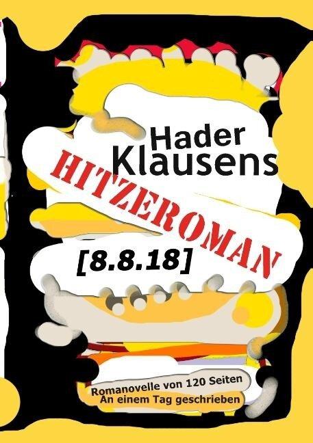 Hitzeroman [8.8.18] - Hader Klausens