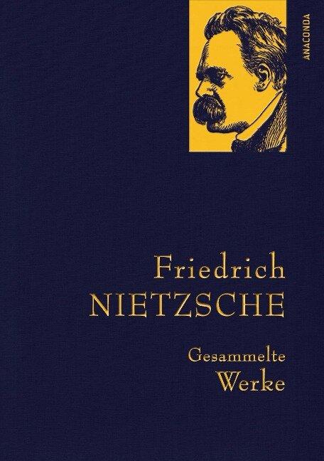 Friedrich Nietzsche - Gesammelte Werke - Friedrich Nietzsche