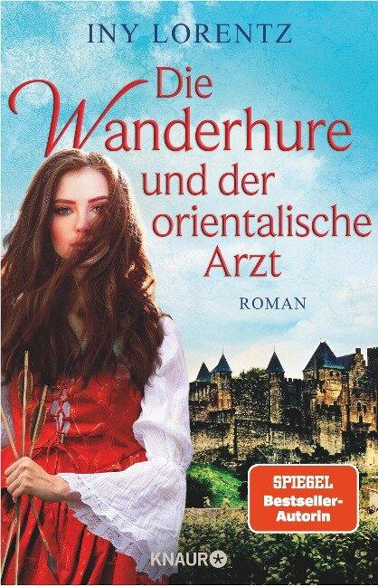 Die Wanderhure und der orientalische Arzt - Iny Lorentz