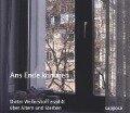 Ans Ende kommen - Dieter Wellershoff