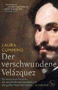 Der verschwundene Velázquez - Laura Cumming