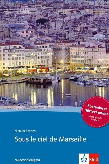 Sous le ciel de Marseille. Buch + Audio online - Nicolas Sconza
