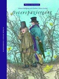 Osterspaziergang - Johann Wolfgang von Goethe