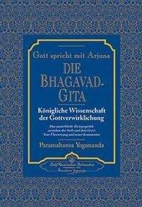 Die Bhagavad Gita - Paramahansa Yogananda