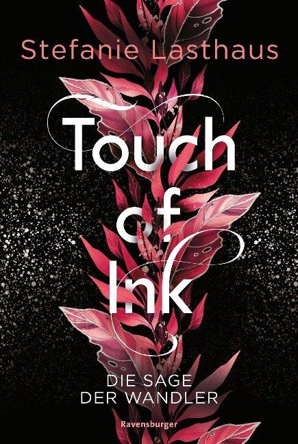 Touch of Ink, Band 1: Die Sage der Wandler - Stefanie Lasthaus