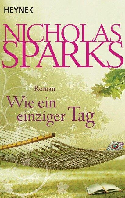 Wie ein einziger Tag - Nicholas Sparks