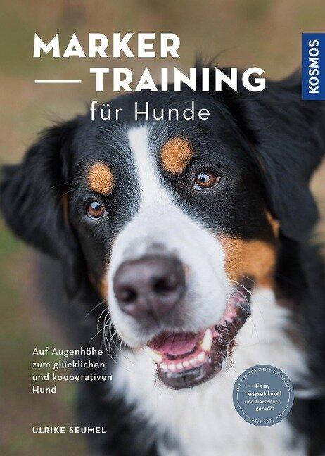 Marker-Training für Hunde - Ulrike Seumel