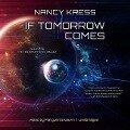 If Tomorrow Comes - Nancy Kress