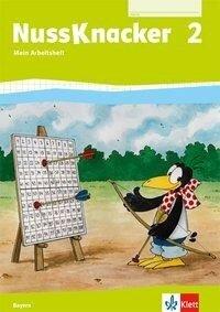 Der Nussknacker. Arbeitsheft 2. Schuljahr. Ausgabe für Bayern -