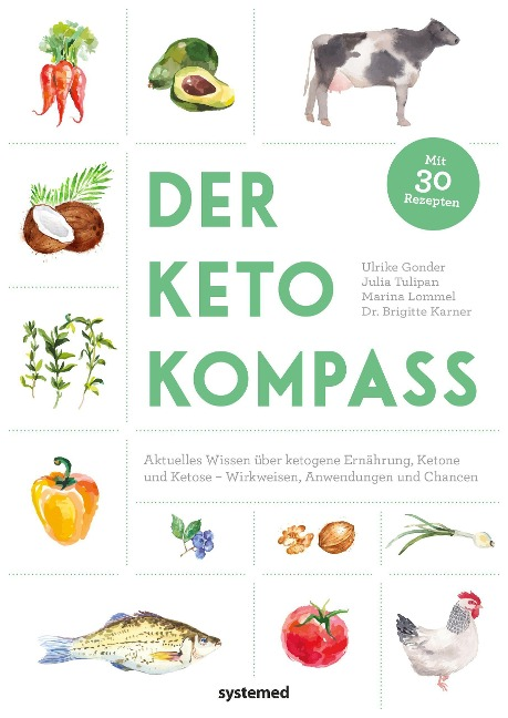Der Keto-Kompass - Ulrike Gonder, Julia Tulipan, Marina Lommel, Brigitte Karner