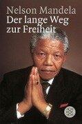 Der lange Weg zur Freiheit - Nelson Mandela