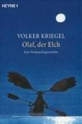 Olaf,der Elch - Volker Kriegel