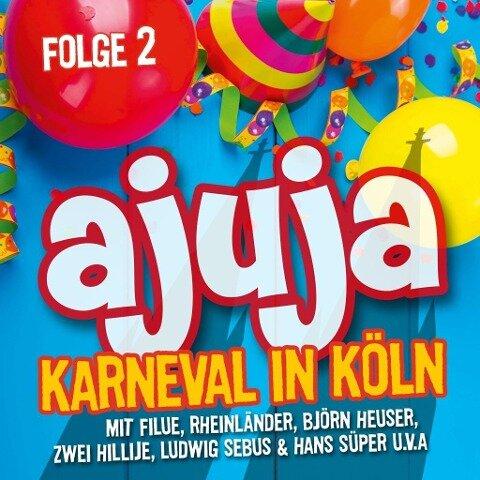 Ajuja - Karneval in Köln -