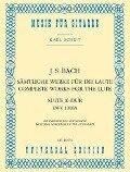 Sämtliche Werke für die Laute - Suite E-Dur BWV 1006A - Johann Sebastian Bach