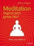 Meditation beginnt jetzt genau hier! - Steve Hagen