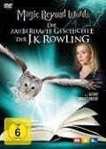 Magic Beyond Words - Die zauberhafte Geschichte der J.K. Rowling -