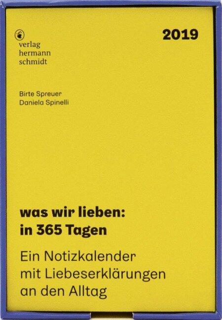 was wir lieben: in 365 Tagen - Daniela Spinelli, Birte Spreuer