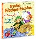 Kinderbibelgeschichten in Bewegung - Martina Helms-Pöschko