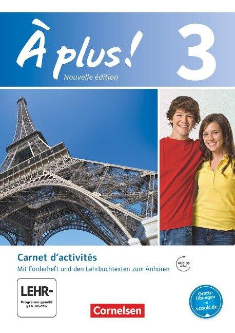 À plus! Nouvelle édition. Band 3. Carnet d'activités mit Audios online - Catherine Jorißen, Catherine Mann-Grabowski