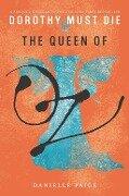 The Queen of Oz - Danielle Paige