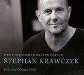 Wenn die Wasser Balken hätten - Stephan Krawczyk
