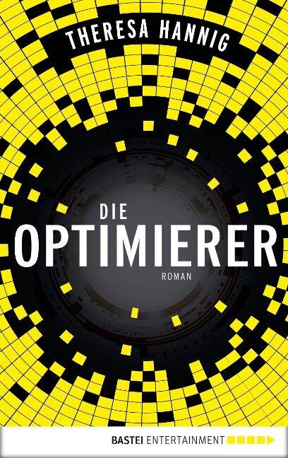 Die Optimierer - Theresa Hannig
