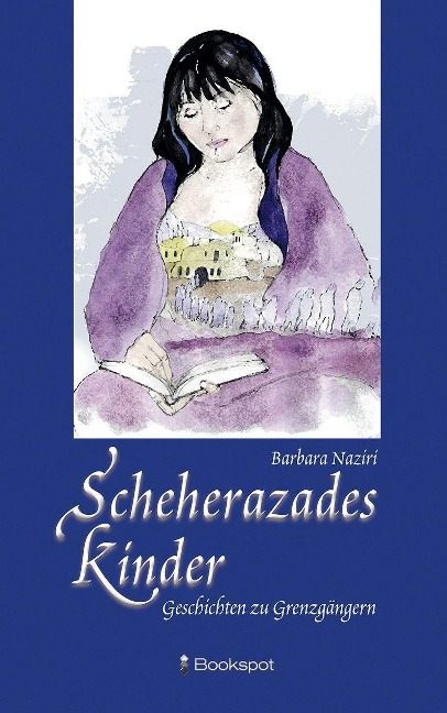 Scheherazades Kinder - Barbara Naziri