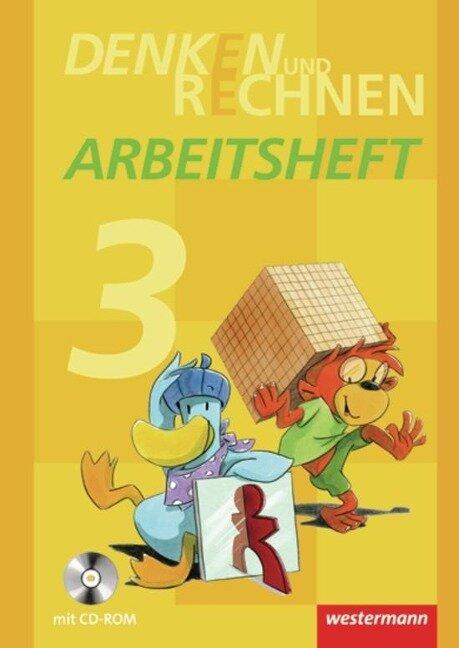 Denken und Rechnen 3. Arbeitsheft mit CD-ROM. Grundschule. Hamburg, Bremen, Hessen, Niedersachsen, Nordrhein-Westfalen, Rheinland-Pfalz, Saarland und Schleswig-Holstein -