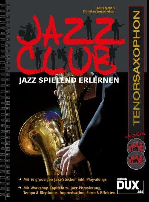Jazz Club, Tenorsaxophon (mit 2 CDs) - Andy Mayerl, Christian Wegscheider