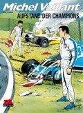 Michel Vaillant 32. Aufstand der Champions - Jean Graton