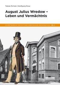 August Julius Wredow - Tobias Öchsle, Wolfgang Rose